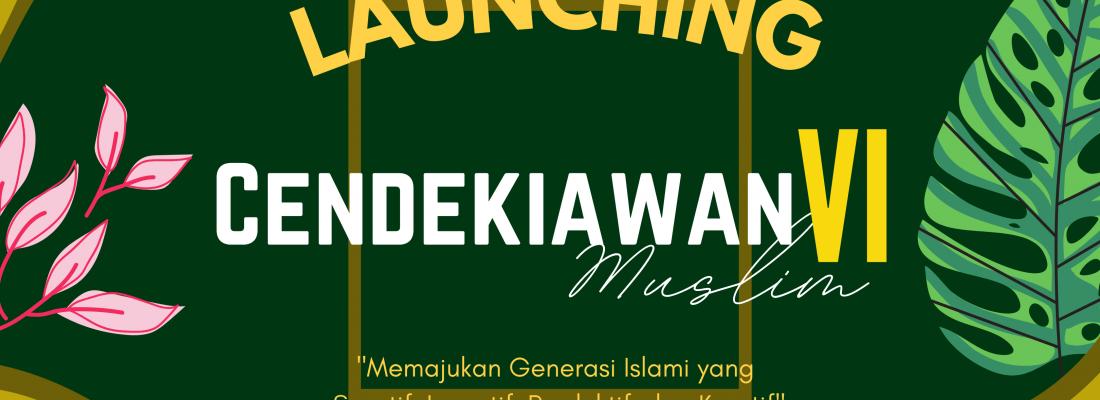CENDEKIAWAN MUSLIM VI