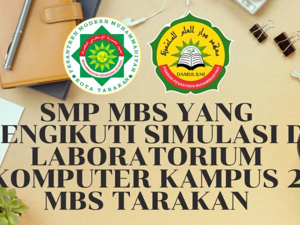 SMP MBS yang mengikuti Simulasi di Laboratorium Komputer Kampus 2 MBS Tarakan